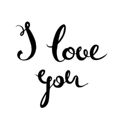 I love you hand lettering Handmade calligraphy vector