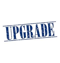 upgrade blue grunge vintage stamp isolated on vector image