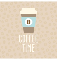 Coffee time Cup to go vector image