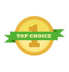 top choice award gold medal vintage custom badge vector image