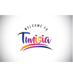 tunisia welcome to message in purple vibrant vector image