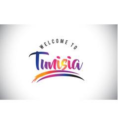Tunisia welcome to message in purple vibrant vector