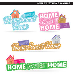 Home sweet home banner vector