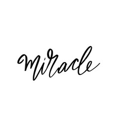 miracle hand drawn lettering isolated template vector image