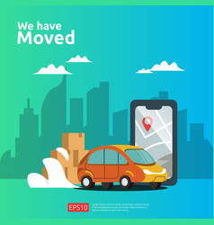 We have moved concept new location announcement vector