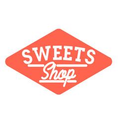 Color vintage sweets shop emblem vector