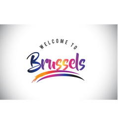 brussels welcome to message in purple vibrant vector image