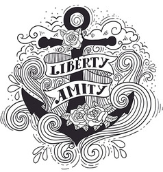 Liberty and Amity Hand drawn nautical vintage vector