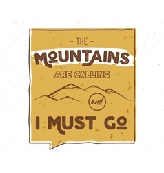 Outdoor inspiration lettering Motivation mountain vector
