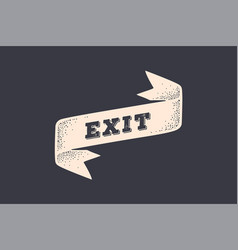 ribbon exit old school ribbon banner with text vector image