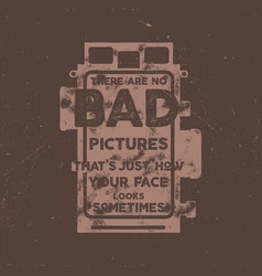 Typography poster with old style camera and quote vector