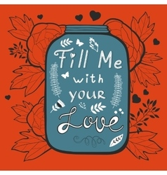 Concept love card fill me with your love vector