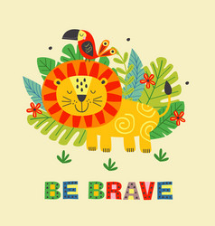 Poster with brave lion and parrot vector
