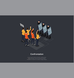Social meetings confrontation protests and vector