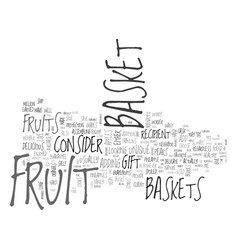 what fruits to add to a fruit basket text word vector image