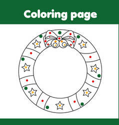 Coloring page with christmas wreath educational vector