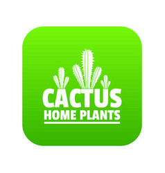 home cactus plants icon green vector image