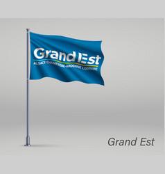 Waving flag grand est - region france vector