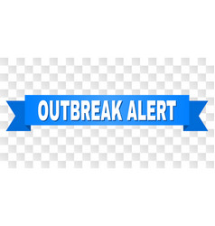 Blue stripe with outbreak alert title vector
