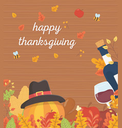 happy thanksgiving poster pumpkin with hat wine vector image