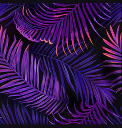 Tropical neon palm leaves seamless pattern floral vector