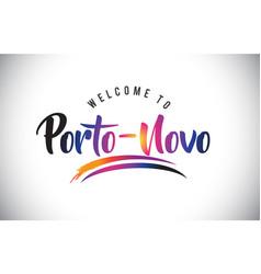 Porto-novo welcome to message in purple vibrant vector