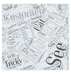 Those Tricky Customers Word Cloud Concept vector