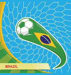 brazil waving flag and soccer ball in goal net vector image