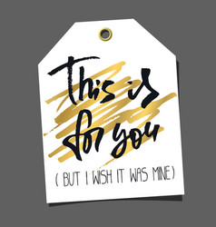 funny editable gift tag lettering and doodles vector image