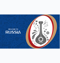 welcome to russia design template vector image