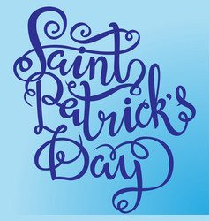 st patricks day lettering design element for vector image