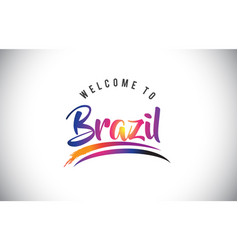 brazil welcome to message in purple vibrant vector image