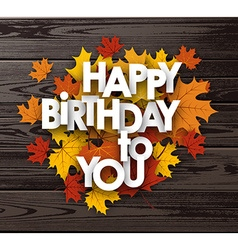 Happy birthday background with leaves vector