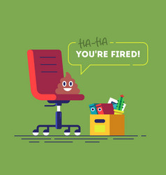 pile of poo emoji is speaking you are fired vector image