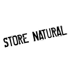 Store natural rubber stamp vector
