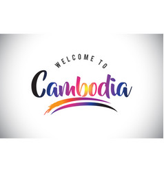 Cambodia welcome to message in purple vibrant vector