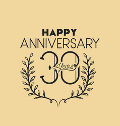 Happy anniversary number thirty with wreath crown vector