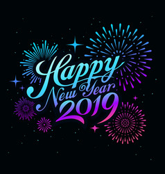 Happy new year 2019 message with firework vector