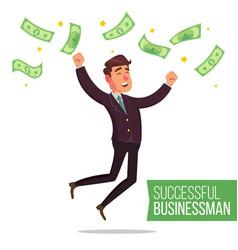 successful businessman money bills fall to vector image
