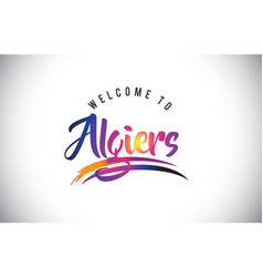 Algiers welcome to message in purple vibrant vector