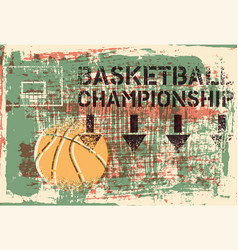Basketball championship stencil grunge poster vector