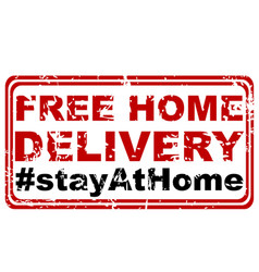 Free home delivery and stay at home rubber stamp vector