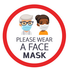 please wear a face mask round sign vector image