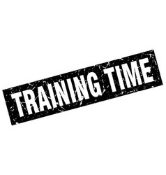 Square grunge black training time stamp vector