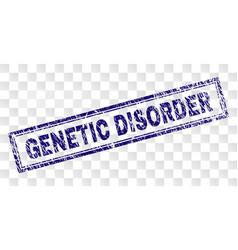 Grunge genetic disorder rectangle stamp vector