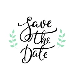 Save the date lettering decor vector