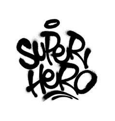 Sprayed super hero font with overspray in black vector