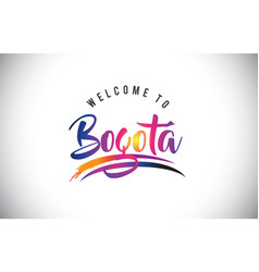 Bogot welcome to message in purple vibrant modern vector