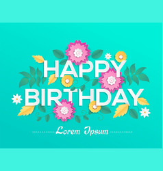 happy birthday - modern colorful vector image