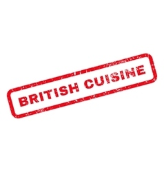 British Cuisine Text Rubber Stamp vector image